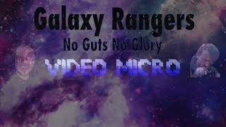 "Galaxy Rangers ""No Guts No Glory"" - cover by Video Micro"