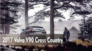 2017 Volvo V90 Cross Country Photos and Info