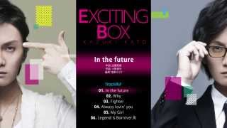 加藤和樹 NEW MINI ALBUM「EXCITING BOX」 2015.04.29 ON SALE 【Track ...