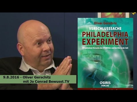 """Verschlußsache Philadelphia-Experiment"", Oliver Gerschitz - | Bewusst.TV - 9.8.2016"