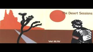 The Desert Sessions - The Gosso King of Crater Lake