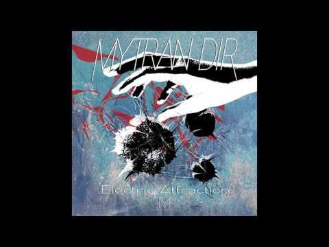 Mytran Dir - Roadblock (Electric Attraction EP)