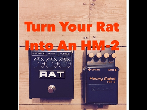 The Easy Way To Turn Your Rat Pedal Into A Boss HM2