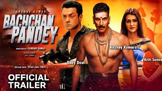 Akshay Kumar film Bachchan Pandey movie official trailer 2020, Akshay Kumar, Kriti Sanon
