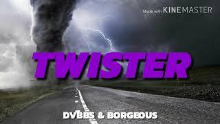 Dvbbs Borgeous TWISTER Original Mix.mp3