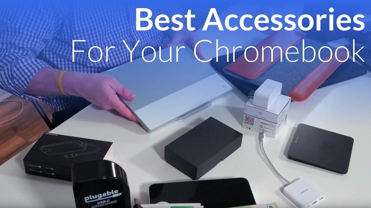 Great Accessories For Your Chromebook