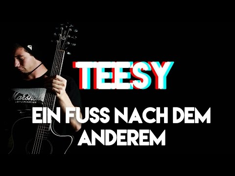 Teesy ein Fuß nach dem Anderen Guitar Tutorial mit Chords