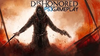 Dishonored Gameplay (PS3 HD)