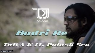 Badri Re, Prabhu Ram - TaTvA K ft. Palash Sen - Vayuputras OST [Official Music Video]