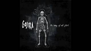 (FULL ALBUM) Gojira - The Way of All Flesh (2008) [HQ]