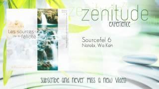 Natobi, Wa Kan - Sourcefel 6 - ZenitudeExperience