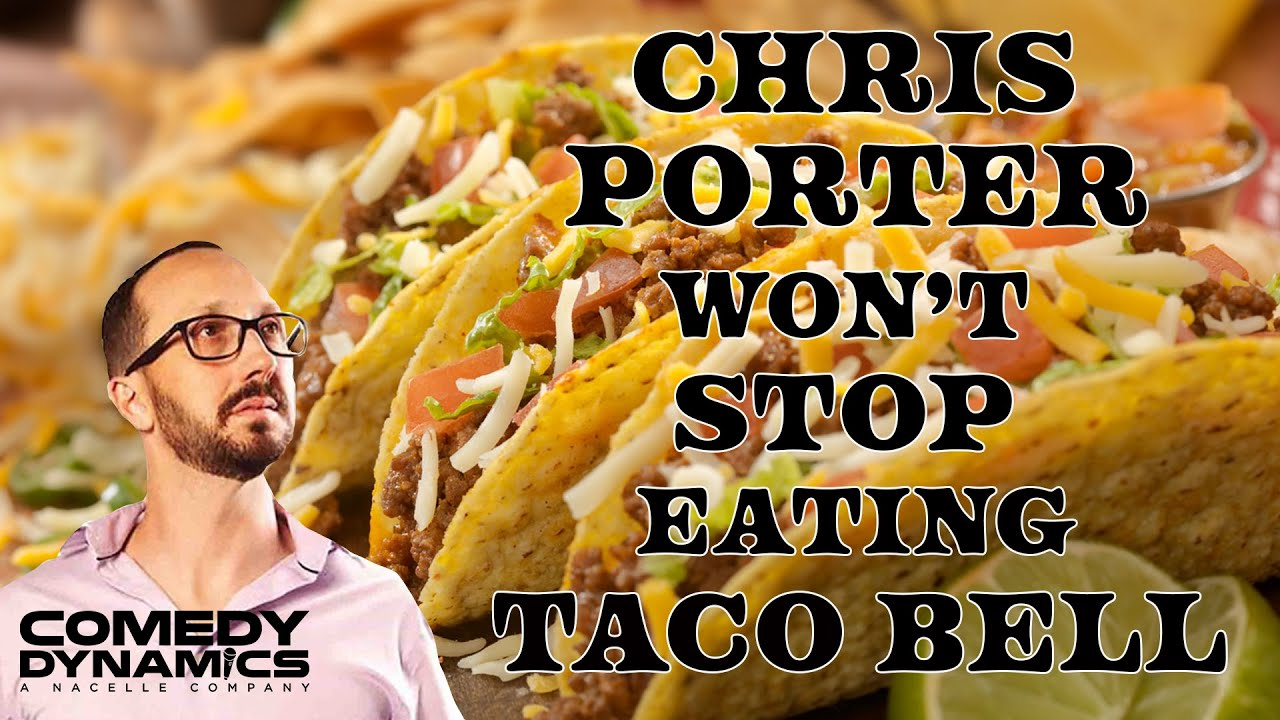 Chris Porter Ugly And Angry Taco Bell Youtube