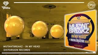 Mutantbreakz - In My Head (Original Mix)