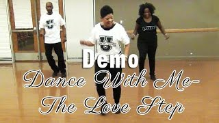 "The Love Step Line Dance ""Extended Version""- Dance with Me"