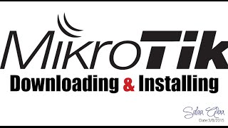 MikroTik Download & Install it