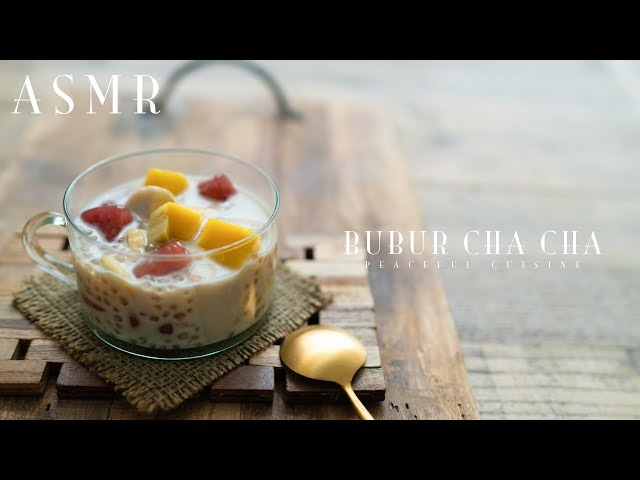 [ASMR] How to Make Bubur Cha Cha