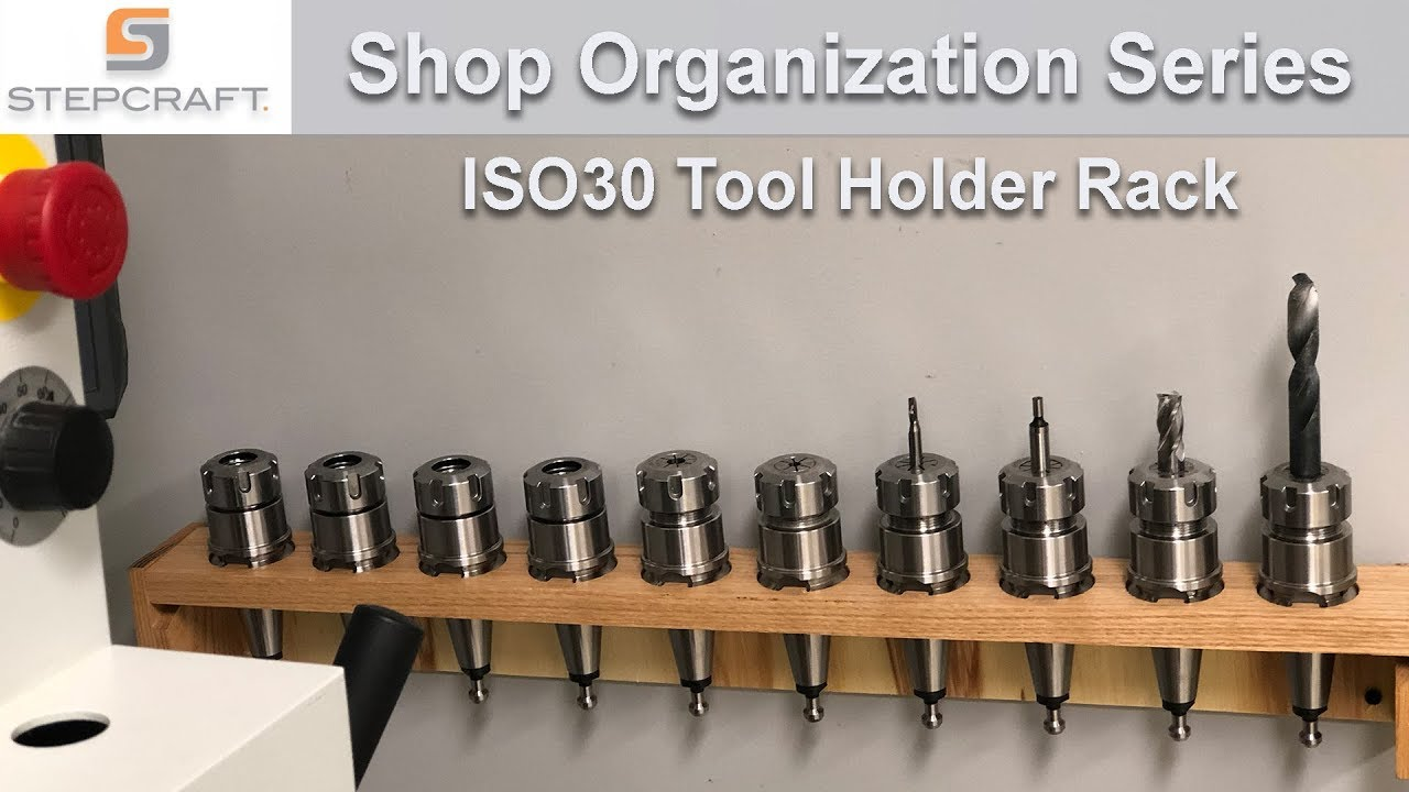 organizing the shop making an iso30 tool changer tool rack on a stepcraft q 204 cnc