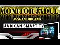Monitor PC Jadul Jadi Smart Tv || STB HG680P