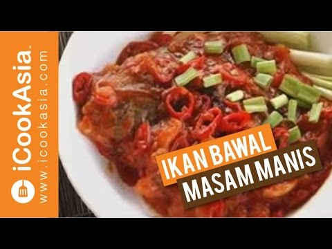Resepi Ikan Bawal Masam Manis   Try Masak    iCookAsia