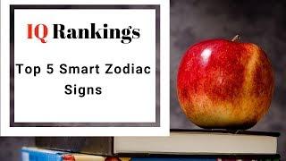 top 5 smartest zodiac signs