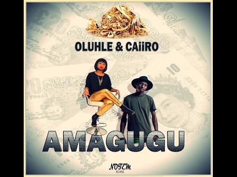 Oluhle & Caiiro - Amagugu