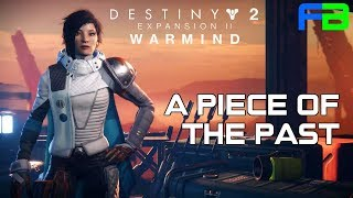 A Piece of the Past - Destiny 2: Warmind Expansion: Part 7- Full Gameplay Walkthrough: PS4 Pro
