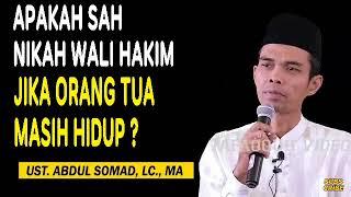 Apakah sah menikah dengan Wali hakim jika orang Tua masih hidup   Ustadz Abdul Shomad, LC.MA