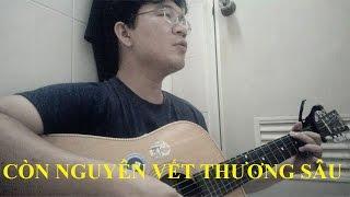 Còn nguyên vết thương sâu || Nhật Đăng || Guitar cover