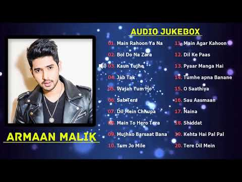 Best of Armaan Malik Songs 2018 | TOP 20 SONGS | Armaan Malik Audio Jukebox