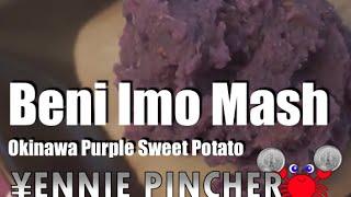 Beni Imo [okinawa Purple Sweet Potato] Mash Recipe - Yennie Pincher **vegan Friendly**