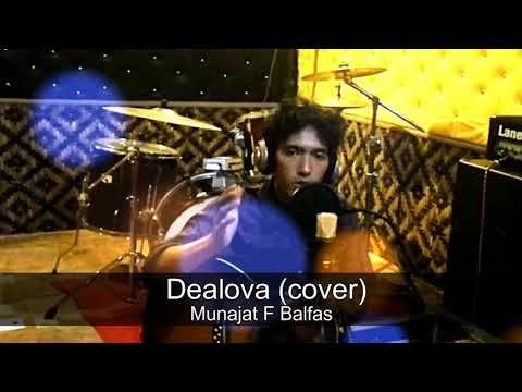 Dealova new version (Munajat F Balfas) cover Once