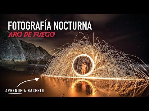 💫-cómo-hacer-fotografÍa-nocturna-y-de-larga-exposiciÓn-(con-aros-de-fuego)-|-el-limonero-crea