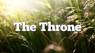 Top 10 Reasons Jesus is God: #4 - The Throne