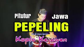 FULL JAP BERTENAGA ! PEPELING KOPLO KEJAWEN ( PITUTUR JAWA )