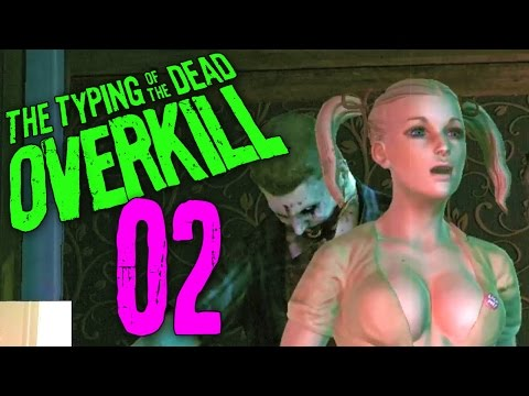 Typing of the Dead Part 2 -