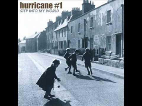 Hurricane #1  Step Into My World