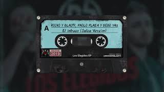 Rocko y Blasty, Paolo Plaza, Bebo Yau - El Intruso (Salsa Version)