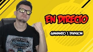 FIFA - EPIC DIRECTO - 1 DIVISION FINAL DE LA SERIE SIN MONEDAS