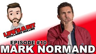 Mark Normand • Life's a Bit w/ Larry Mullins #10