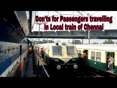 Don'ts/ for passengers/ travelling in/ Chennai /Suburban/ local train /of India