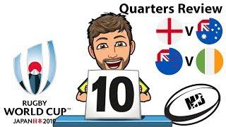 RWC Quarters England V Australia & New Zealand v Ireland | RWC 2019