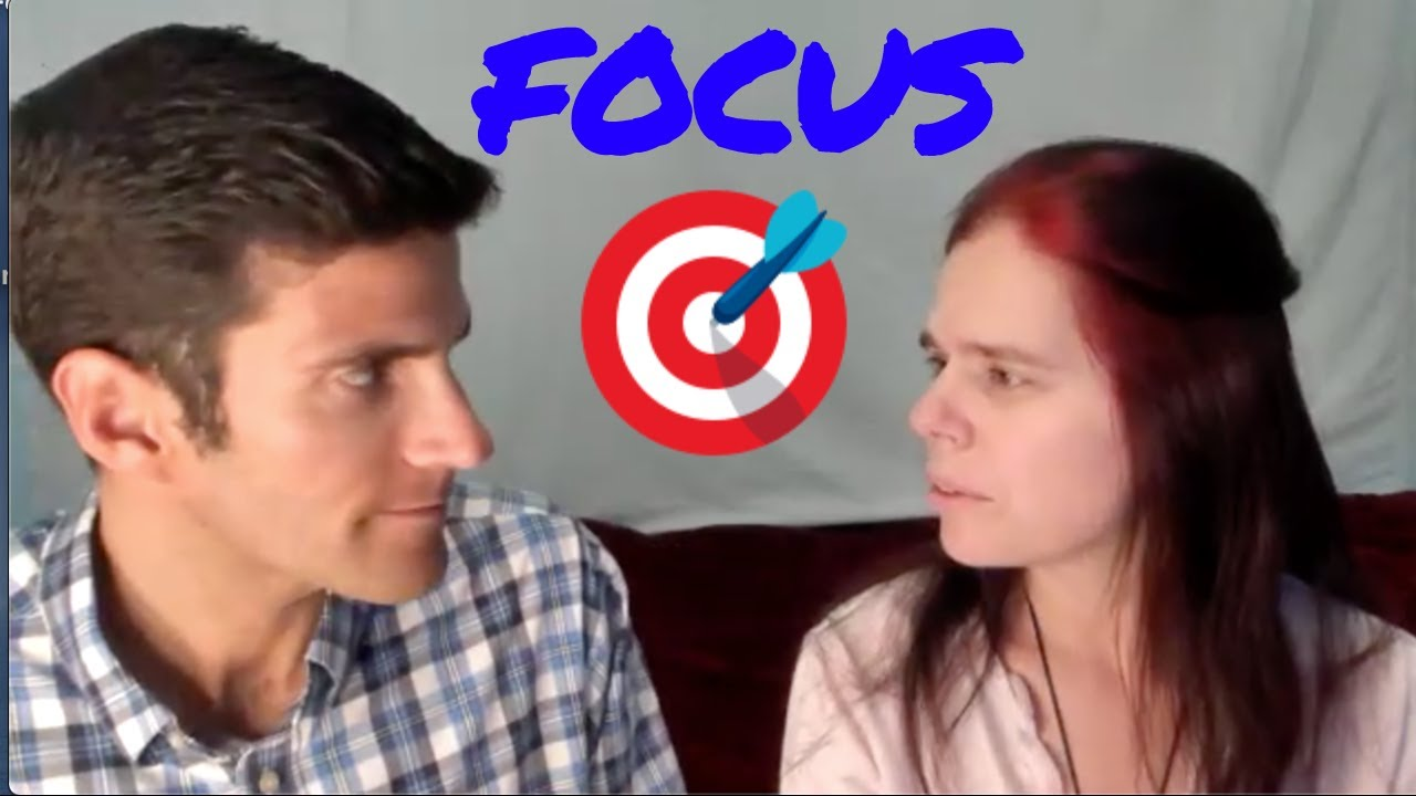 #12 Focus: Be focused on one goal