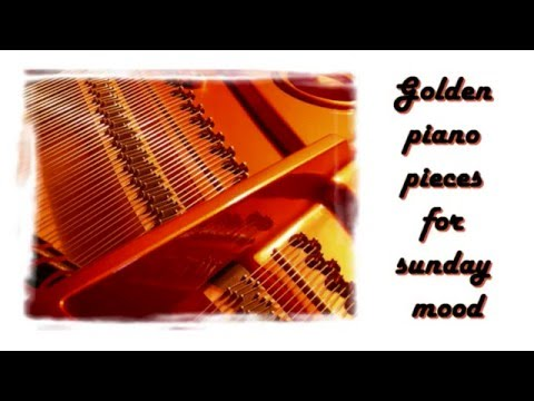Golden Piano Pieces for Sunday Mood in 432 Hz tuning (music for studying, reading, relaxing)