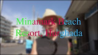 Обзор отеля Minamark Beach Resort 4, Hurghada (Минимарк Бич Резор) Египет, Хургада