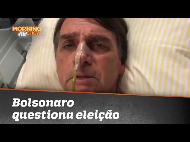 Em live do hospital, Bolsonaro questiona eleição e diz que Haddad daria indulto a Lula