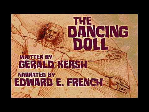 The Dancing Doll by Gerald Kersh as told by Edward E. French