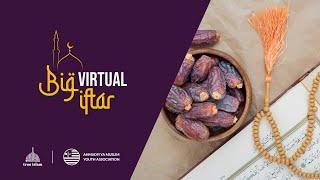 Big Virtual Iftar - Promo - Wednesday, 20th May 2020