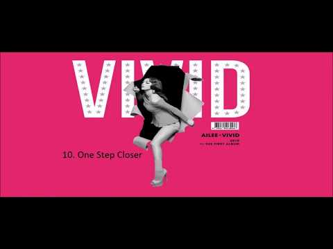 Ailee 10. One Step Closer (VOSTFR)