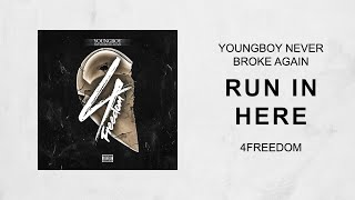 NBA YoungBoy - Run In Here (4Freedom)