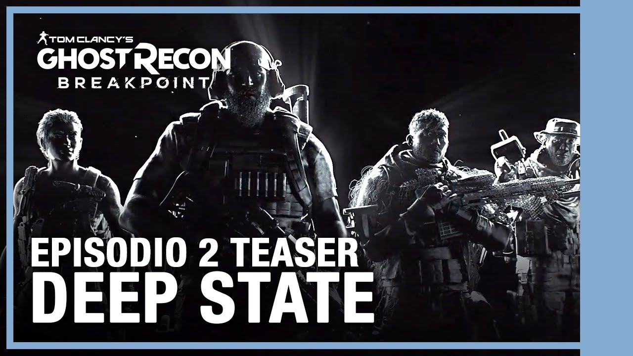 Ghost Recon Breakpoint - Teaser Deep State